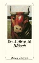 Beat Sterchi: Blösch