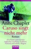 Anne Chaplet: Caruso singt nicht mehr