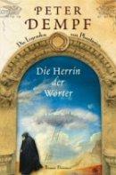 Peter Dempf: Die Herrin der Wörter