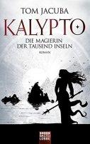 Tom Jacuba: Kalypto: Die Magierin der Tausend Inseln