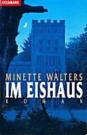 Minette Walters: Im Eishaus