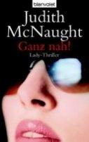 Judith McNaught: Ganz nah!