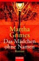 Martha Grimes: Das Mädchen ohne Namen