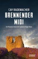 Cay Rademacher: Brennender Midi