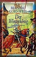 Bernard Cornwell: Der Winterkönig