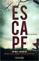 Nina Laurin: Escape. Wenn die Angst dich einholt