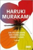 Haruki Murakami: Die Pilgerjahre des farblosen Herrn Tazaki