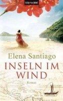Elena Santiago: Inseln im Wind