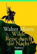 Walter Moers: Wilde Reise durch die Nacht