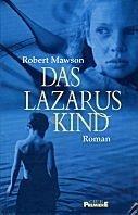 Robert Mawson: Das Lazarus Kind
