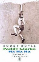 Roddy Doyle: Paddy Clarke Ha Ha Ha