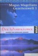 Bernhard Hennen: Der Wahrträumer