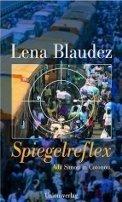 Lena Blaudez: Spiegelreflex