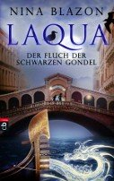 Nina Blazon: Laqua - Der Fluch der schwarzen Gondel