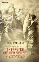 Jens Böttcher: Interview mit dem Teufel