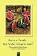 Andrea Camilleri: Das Paradies der kleinen Sünder