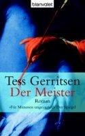 Tess Gerritsen: Der Meister