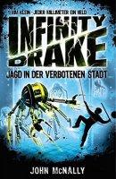 John McNally: Infinity Drake: Jagd in der verbotenen Stadt