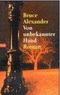 Bruce Alexander: Von unbekannter Hand