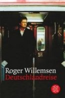 Roger Willemsen: Deutschlandreise
