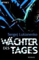 Sergej Lukianenko: Wächter des Tages