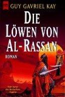 Guy Gavriel Kay: Die Löwen von Al-Rassan