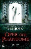 V. K. Ludewig: Oper der Phantome