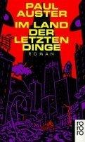 Paul Auster: Im Land der letzten Dinge