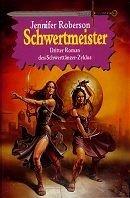 Jennifer Roberson: Schwertmeister