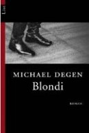 Michael Degen: Blondi