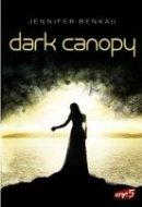 Jennifer Benkau: Dark Canopy