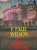 F. Paul Wilson: Die Prüfung