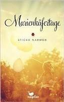 Uticha Marmon: Marienkäfertage
