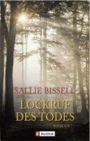 Sallie Bissell: Lockruf des Todes