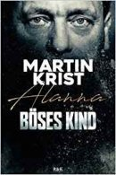 Martin Krist: Böses Kind