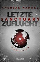 Andreas Kammel: Sanctuary - Letzte Zuflucht