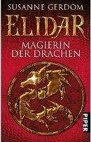 Susanne Gerdom: Elidar: Magierin der Drachen
