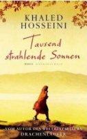 Khaled Hosseini: Tausend strahlende Sonnen