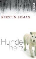 Kerstin Ekman: Hundeherz