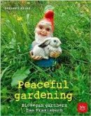 Susanne Heine: Peaceful gardening