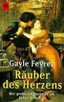 Gayle Feyrer: Räuber des Herzens