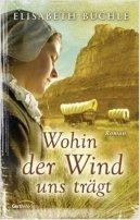 Elisabeth Büchle: Wohin der Wind uns trägt