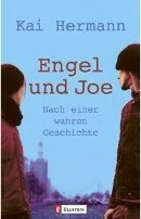 Kai Hermann: Engel und Joe