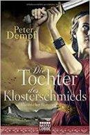 Peter Dempf: Die Tochter des Klosterschmieds