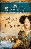 Silvia Stolzenburg: Töchter der Lagune