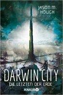 Jason M. Hough: Darwin City: Die letzten der Erde