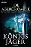 Joe Abercrombie: Königsjäger
