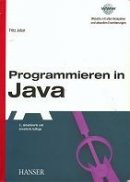 Fritz Jobst: Programmieren in Java