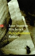 Jane Stanton Hitchcock: Hexenhammer