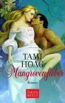 Tami Hoag: Mangrovenfieber